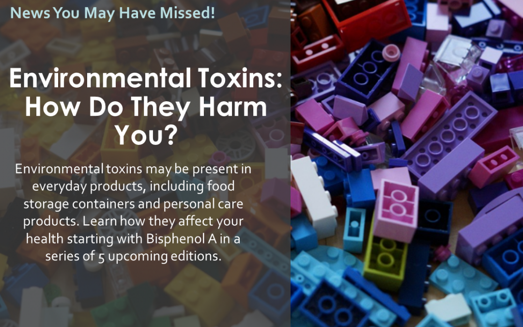 Environmental Toxins: How Do They Harm You?