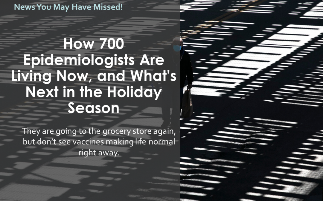 How 700 Epidemiologists Are Living Now, and What's Next in the Holiday Season