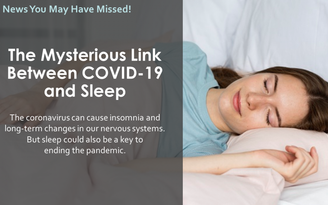 The Mysterious Link Between COVID-19  and Sleep