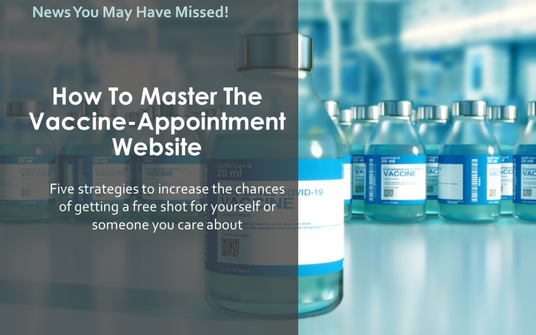 How To Master The Vaccine-Appointment Website