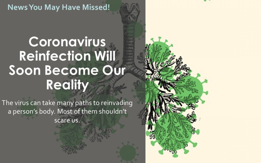 Coronavirus Reinfection Will Soon Become Our Reality