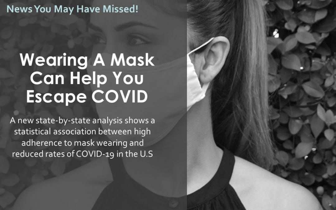 Wearing A Mask Can Help You Escape COVID